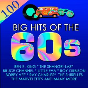 100 Big Hits of The 60s (2015)