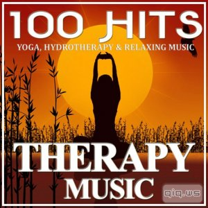 100 Hits Therapy Music (Yoga, Hydrotherapy & Relaxing Music) (2015)