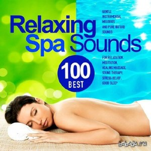 Best 100 Relaxing Spa Sounds (2015)