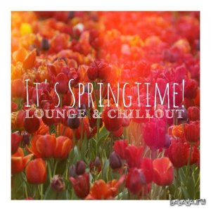 Its Springtime Lounge and Chillout (2015)