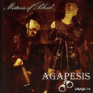 Agapesis - Mistress Of Blood (2008)