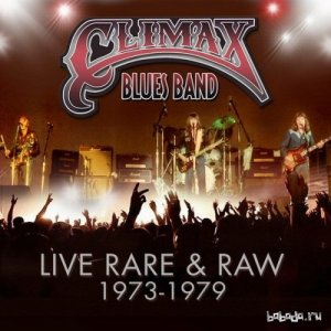 Climax Blues Band - Live, Rare & Raw 1973-1979 (2014) MP3