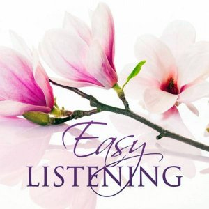 Various Artist - Easy Listening - 30 Best Pieces of Beautiful Instrumental Music (2015)