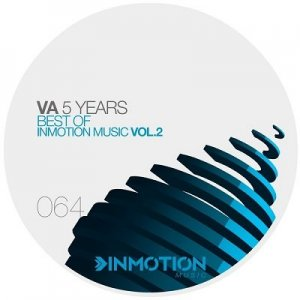 5 Years Best Of Inmotion Music Vol.2 (2015)