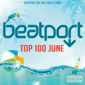 Beatport Top 100 [June 2015] (2015)