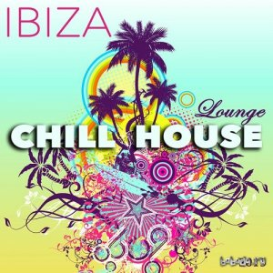 2015 Ibiza Chill House Lounge (2015)