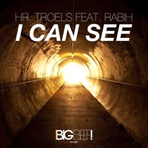 Hr. Troels feat. Rabih - I Can See (2015)