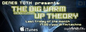 Denes Toth - The Big Warm-Up Theory 053 (2015-06-26)