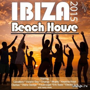 Beach House Ibiza 2015 Opening Party Grooves Deluxe (2015)