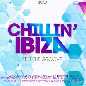 Chillin' Ibiza - Feel The Groove (2015)