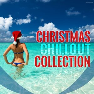 Christmas Chillout Collection (2015)
