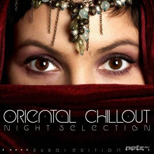 VA - Oriental Chillout (Night Selection) (2016)