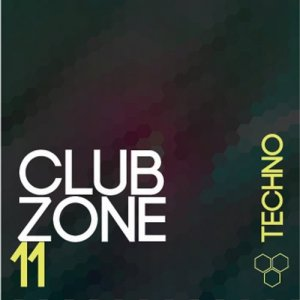 Club Zone - Techno, Vol. 11 (2016)