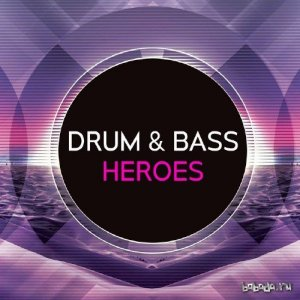 Drum and Bass Heroes, Vol 15 (2016)