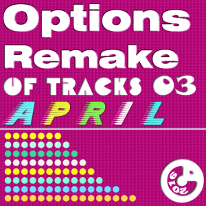 Options Remake Of Tracks (2016 APRIL 03)
